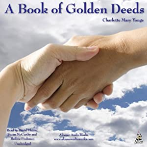 A Book of Golden Deeds, Vol. 1 Audiobook