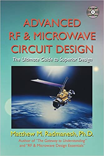 Buy Advanced RF & Microwave Circuit Design: The Ultimate Guide to