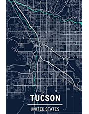 Tucson United States: 6x9 Lined Journal   Memory Book   Travel Journal   Diary To Record Your Thoughts   Graduation Gift   Teacher Gifts   Dark Blue and Turquoise Map   For People Who Love To Travel   Tucson United States Arizona