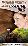 Natural Remedy Using Essential Oils