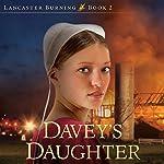 Davey's Daughter   Linda Byler