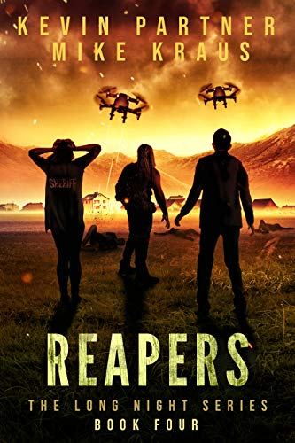 Reapers: Book 4 in the Thrilling Post-Apocalyptic Survival series: (The Long Night - Book 4) by [Partner, Kevin, Kraus, Mike]