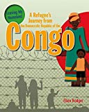 A Refugees Journey from the Democratic Republic of the Congo (Leaving My Homeland)