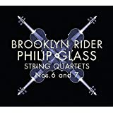 Glass: String Quartets Nos.6 & 7