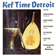 Richard Hagopian - Kef Time Detroit