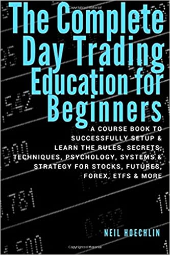 Amazon com: The Complete Day Trading Education for Beginners: a