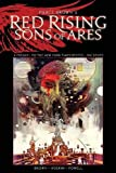 Pierce Brown's Red Rising: Sons of Ares – An Original Graphic Novel
