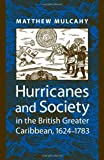Hurricanes and Society in the British Greater