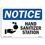 OSHA Notice Sign - Hand Sanitizer Station | Choose from: Aluminum, Rigid Plastic Or Vinyl Label Decal | Protect Your Business, Construction Site, Warehouse & Shop Area |  Made in The USA
