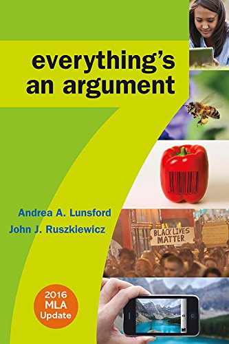 Everything's an Argument with 2016 MLA Update by Lunsford Andrea A