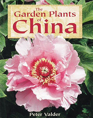 Garden Plants of China