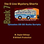 The O Line Mystery Shorts, Book 7 | M. Saylor Billings