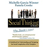 Social Thinking at Work: Why Should I Care?
