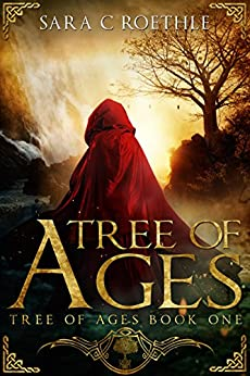 Tree of Ages (The Tree of Ages Series Book 1) by [Roethle, Sara C.]