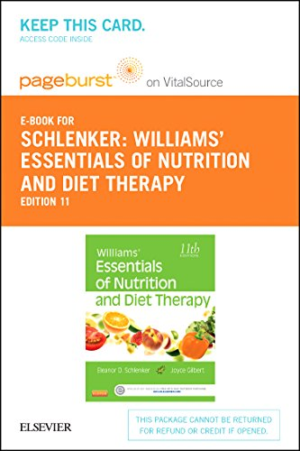 Williams Essentials of Nutrition  Diet Therapy   Elsevier eBook on VitalSource (Retail Access Card)