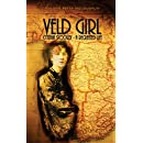 Veld Girl - Cynthia Stockley: A Recreated Life