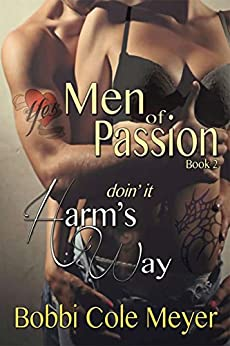 Doin' It Harm's Way: Men of Passion Book 2 by [Meyer, Bobbi Cole]