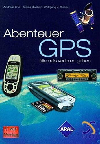 Abenteuer GPS - Niemals verloren gehen