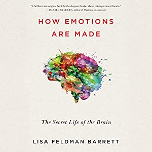 How Emotions Are Made Audiobook