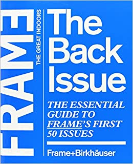 Book Frame, the Back Issue: The Essential Guide to Frame's First 50 Issues by Frame (Compiler) (1-Jul-2006)