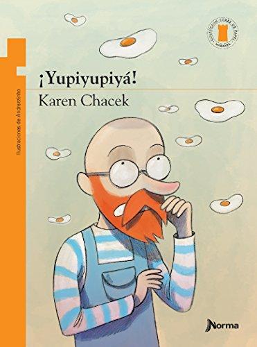 ¡Yupiyupiyá! / Hip, hip, hooray! (Spanish Edition) (Torre De Papel Naranja) (Torre De Papel Naranja / Orange Paper Tower)