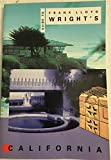 img - for Guide to Frank Lloyd Wright's California book / textbook / text book