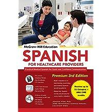 McGraw-Hill Education Spanish for Healthcare Providers, Premium 3rd Edition