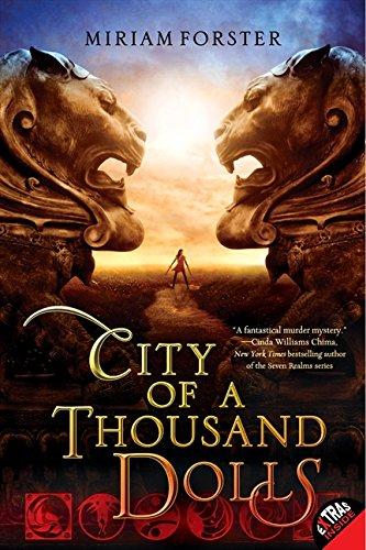 Read Online City of a Thousand Dolls (Bhinian Empire) pdf epub