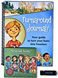 img - for Turnaround Anxiety: Freedom from Childhood Fears book / textbook / text book
