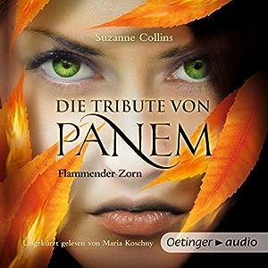 Flammender Zorn (Die Tribute von Panem 3) Hörbuch