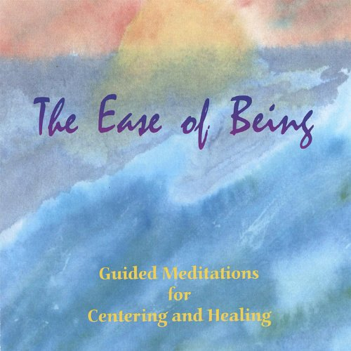 The Ease of Being: Guided Medi...