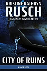 City of Ruins: A Diving Novel (The Diving Series Book 2)