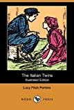 The Italian Twins, Lucy Fitch Perkins, 1409975797