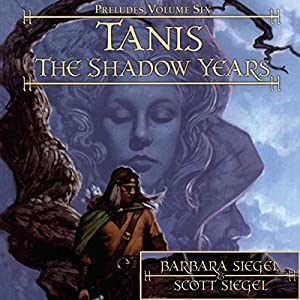 Tanis: The Shadow Years Audiobook