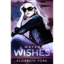 Water Wishes (Water Series Book 2)