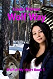 Wolf Way (Wolf of My Heart Book 3)