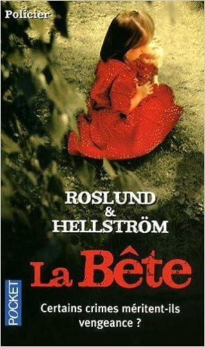 Anders Roslund - La Bête