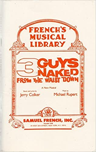 Book 3 Guys Naked From the Waist Down(A Musical Play)