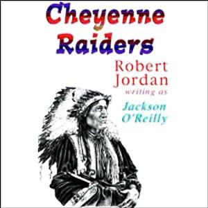 Cheyenne Raiders Audiobook