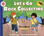 Let's Go Rock Collecting (Let'S-Read-And-Find-Out Science.
