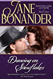 Dancing on Snowflakes by Jane Bonander front cover