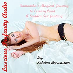 Samantha's Magical Journey to Ecstasy Land