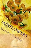 Sunflowers, Melodie Starkey, 1453899227