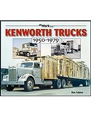 Kenworth Trucks: 1950-1979