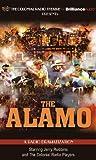 The Alamo: A Radio Dramatization