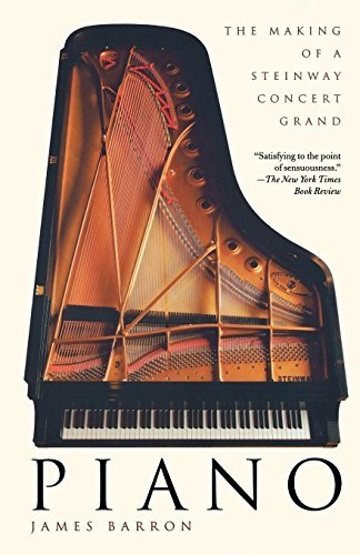 Piano: The Making of a Steinway Concert Grand Paperback - May 29, 2007
