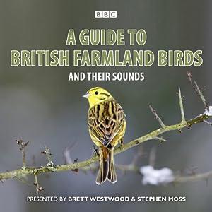 A Guide to British Farmland Birds Audiobook