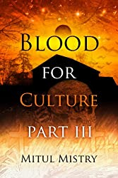 Blood For Culture: Part 3