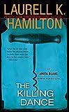 The Killing Dance (Anita Blake, Vampire Hunter, Book 6)