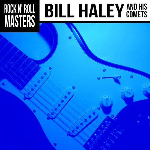 Rock n' Roll Masters: Bill Hal...